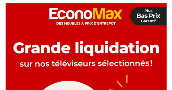 Grande Liquidation sur nos Télés.